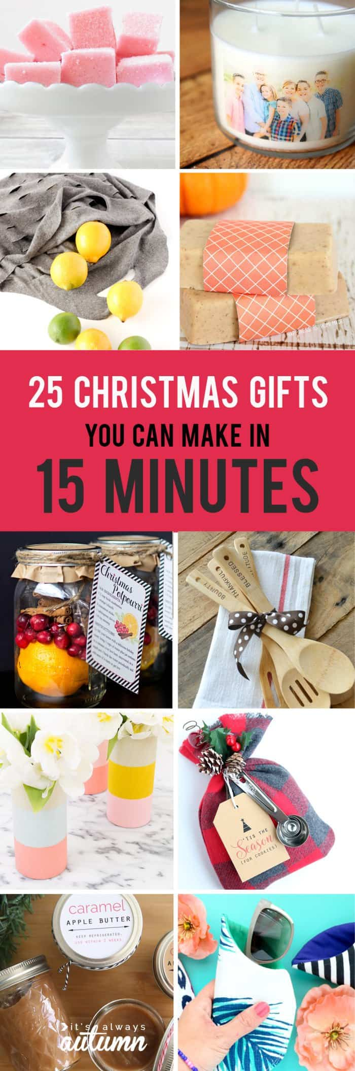 Schnelle Geschenke 25 Easy Christmas Gifts That You Can Make In 15 Minutes