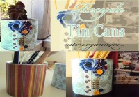 Decorating tin cans as organizers and planters