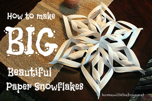 Big Beautiful Paper Snowflakes Tutorial Home With