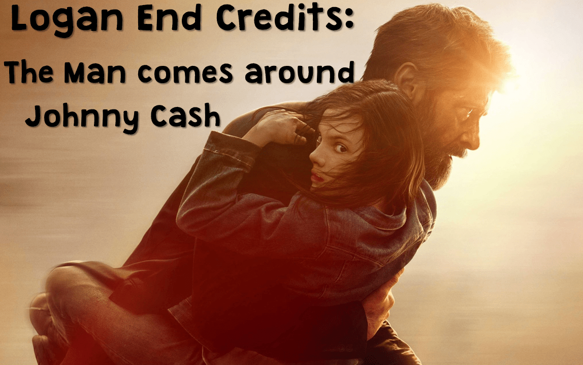 Johnny Cash Pool Song The Man Comes Around Some Thoughts About The Logan End Credits