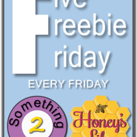 Five Freebie Friday Printables, Giveaway & Linky