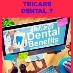 What's New With MetLife TRICARE Dental?