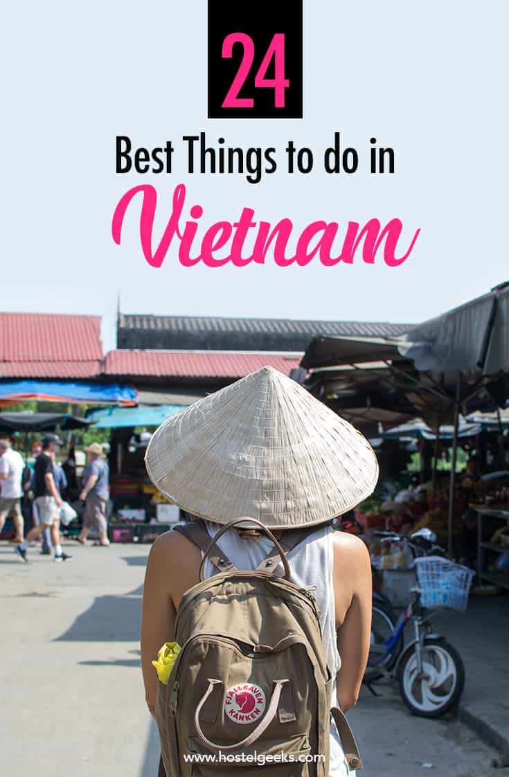 Do Things 27 Best Things To Do In Vietnam 2019 17 Important Tips To Prepare