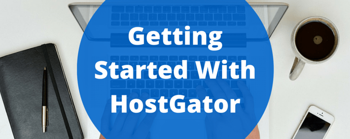 Getting Started With HostGator (2)