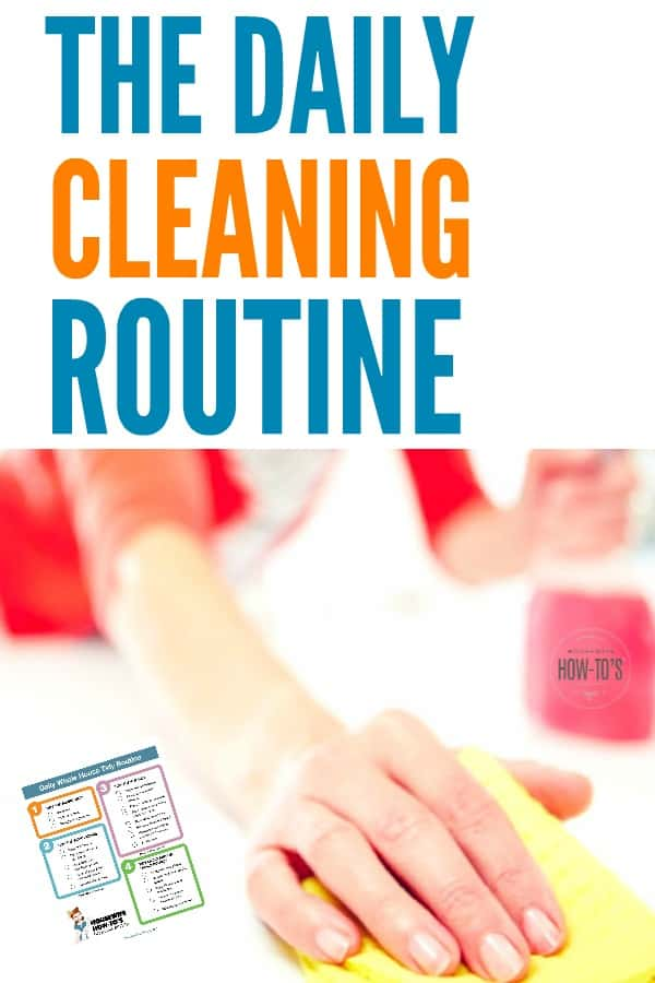 Daily Cleaning Routine Printable » Housewife How-Tos®