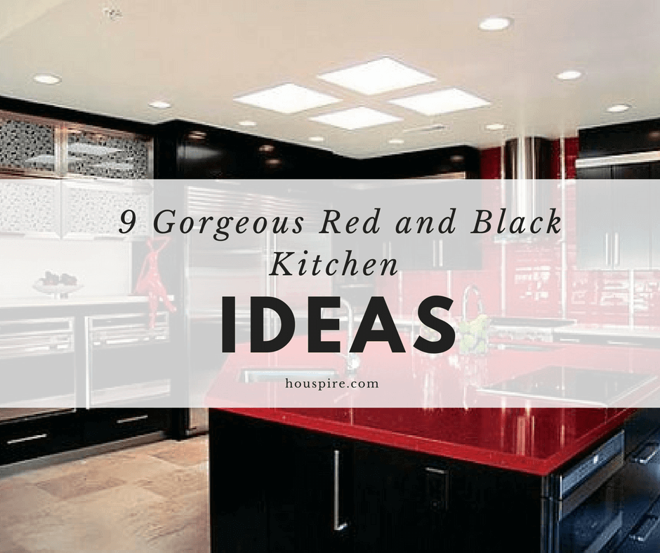 Red And Black Kitchen 9 Gorgeous Red And Black Kitchen Ideas - Houspire