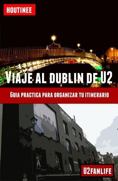 Descarga gratuita de la Guía para viajar al Dublín de U2