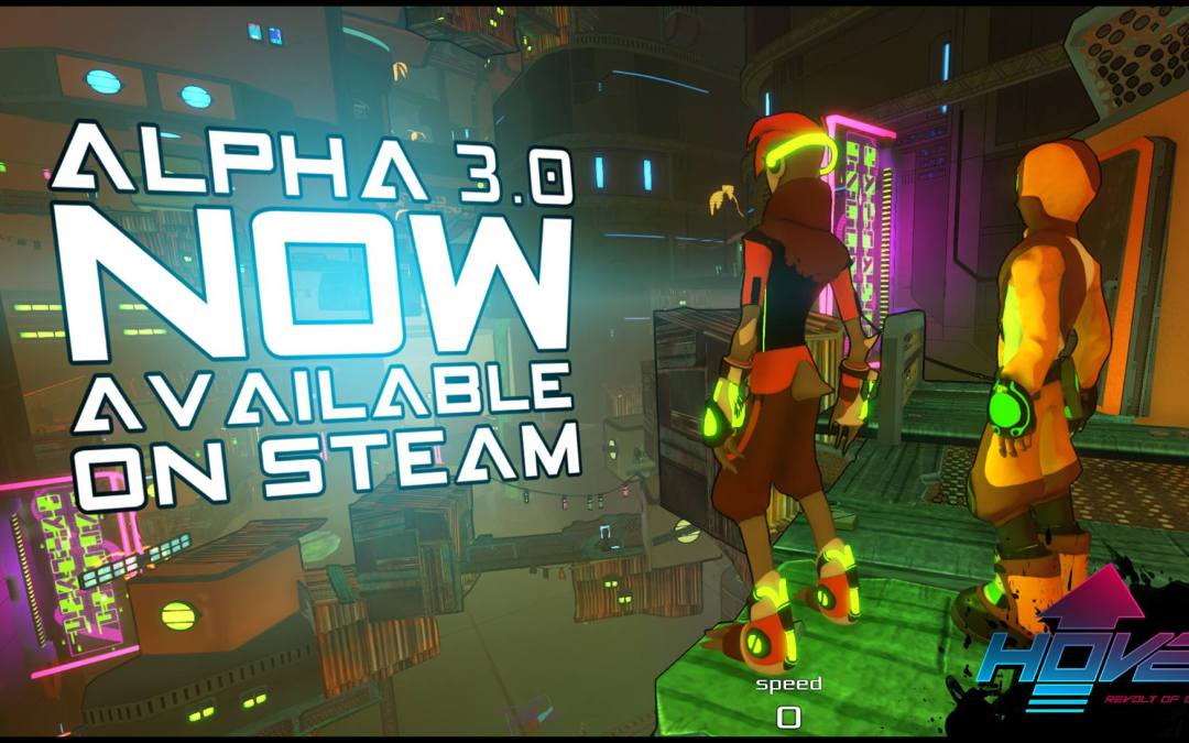 Hover enters Alpha 3.0 with a major update of content and improved performances
