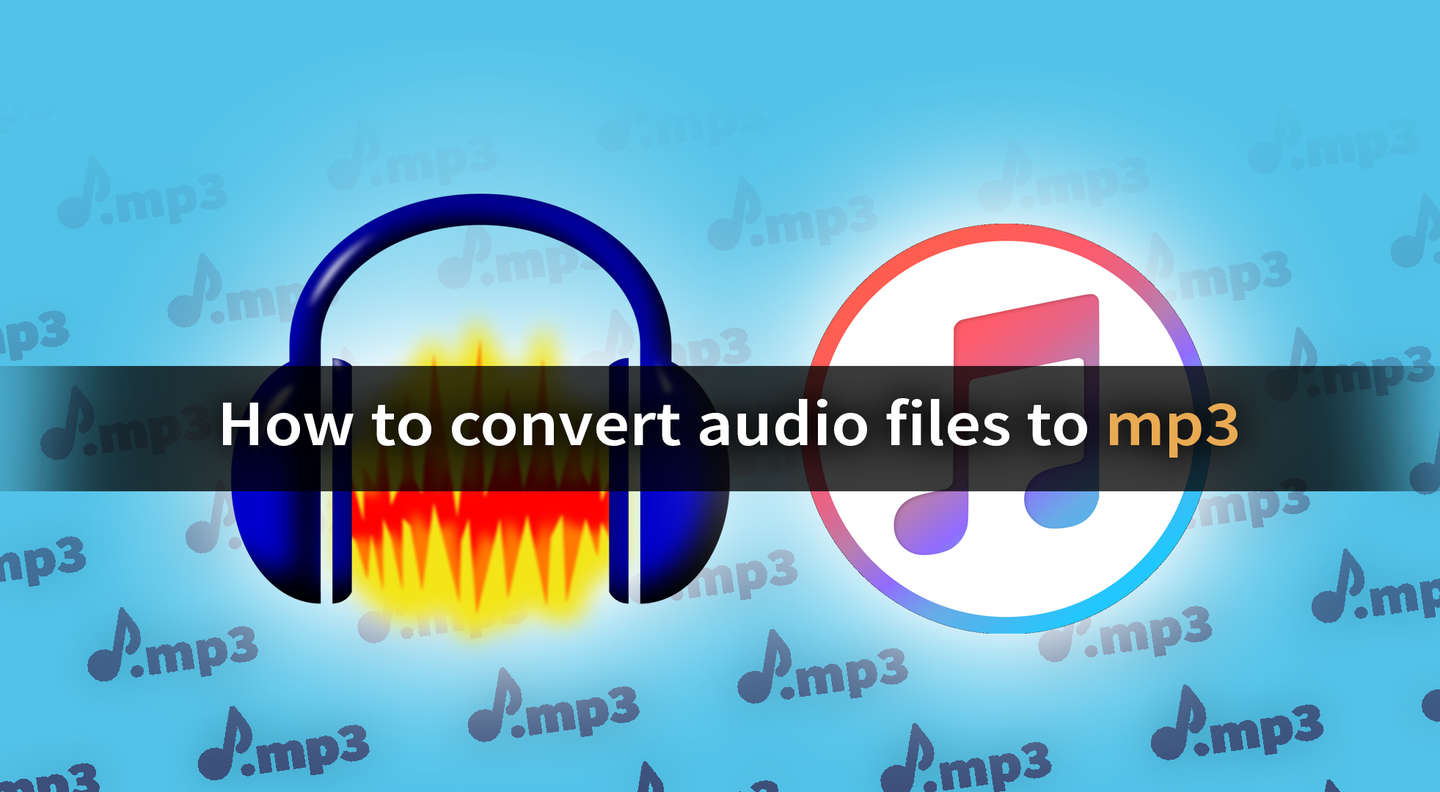 Mp3 Audio How To Convert Any Audio File To Mp3 And More Howchoo