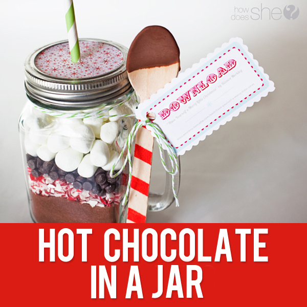 33 Neighbor Gift Idea Hot Chocolate in a Jar with FREE printable