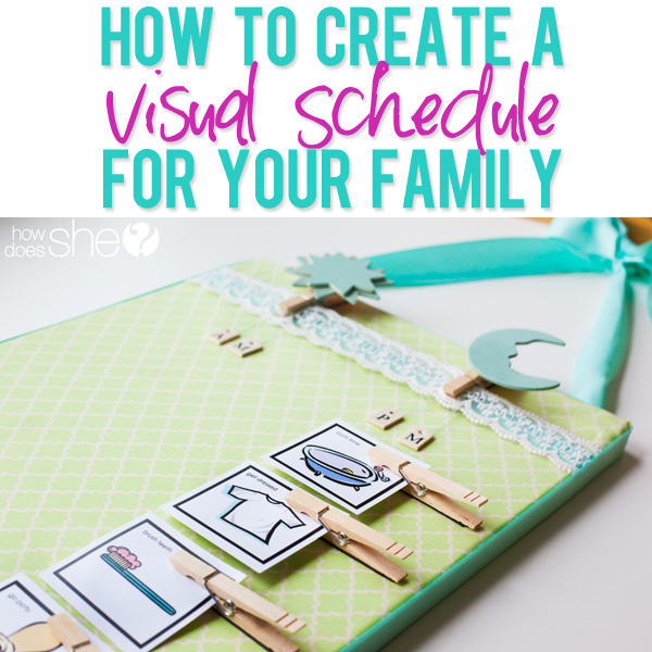 How to create a visual schedule for your family