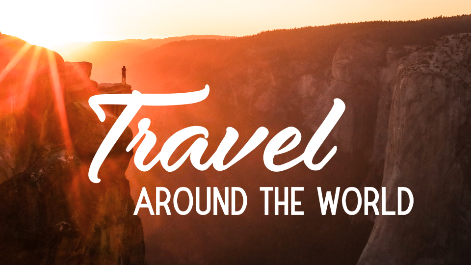 Travel Around The World | How Far From Home
