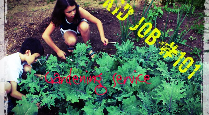 Method 10: Quick & Easy Garden Work Is A Great Kids Start Up Business!
