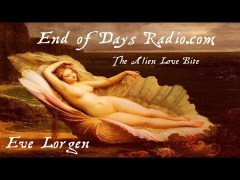 VIDEO- Eve Lorgen On Toxic Alien Vampirism
