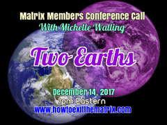 Matrix Member Conference Call- December 14, 2017- Two Earths