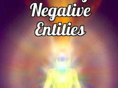 Clearing Negative Entities- Patreon Recording for April 2018