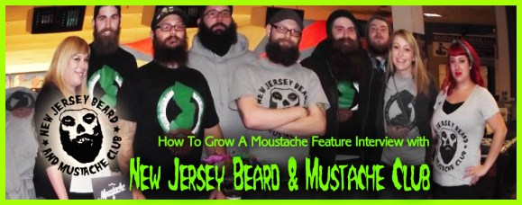 How To Grow A Moustache Feature Interview With <em>The New Jersey Beard & Mustache Club</em>