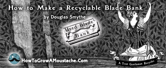 How to Make a Recyclable Blade Bank