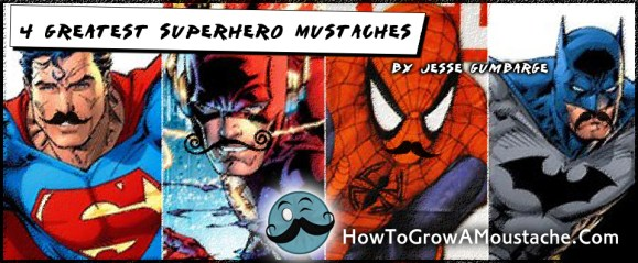 4 Greatest Superhero Mustaches