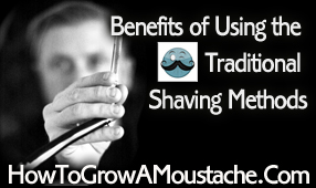 Benefits of Using the Traditional Shaving Methods