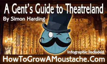 A Gent's Guide to Theatreland