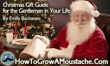 Christmas Gift Guide for the Gentleman in Your Life