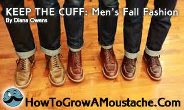 KEEP THE CUFF: Men's Fall Fashion 2013