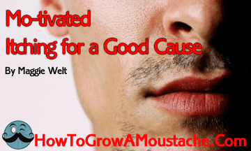 Mo-tivated: Itching for a Good Cause