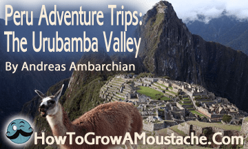 Peru Adventure Trips: The Urubamba Valley
