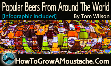 Popular Beers From Around The World