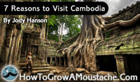 7 Reasons to Visit Cambodia