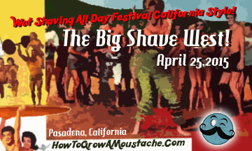 The Big Shave West – Free Wet Shaving Festival: You Are Invited!