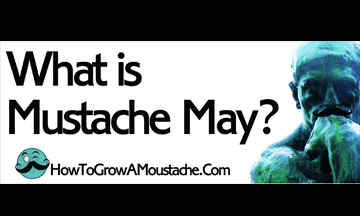 What is Mustache May