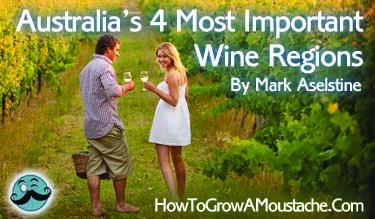 Australia's 4 Most Important Wine Regions