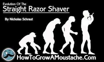 The evolution of the straight edge shaver