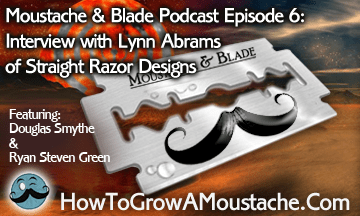 Moustache & Blade Podcast – Ep6: Interview with Lynn Abrams