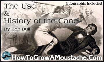 The Use and History of the Cane