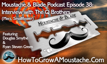 Moustache & Blade – Episode 38: Interview with The Q Brothers