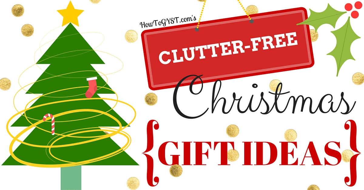 Christmas Gift Ideas (That Are Clutter-Free!)