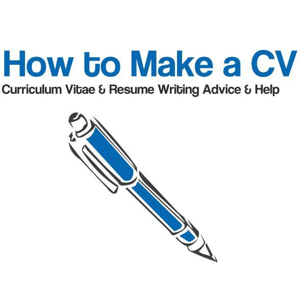 howtomakeacv How to Make a CV \u2013 Tips, Hints, Help, Advice on how - resume writing advice