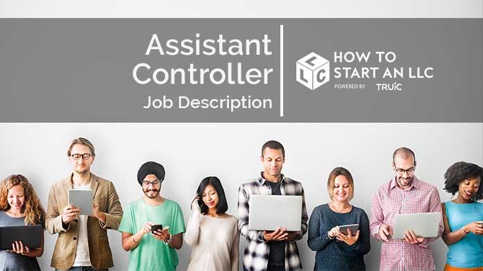 Assistant Controller Job Description How to Start an LLC