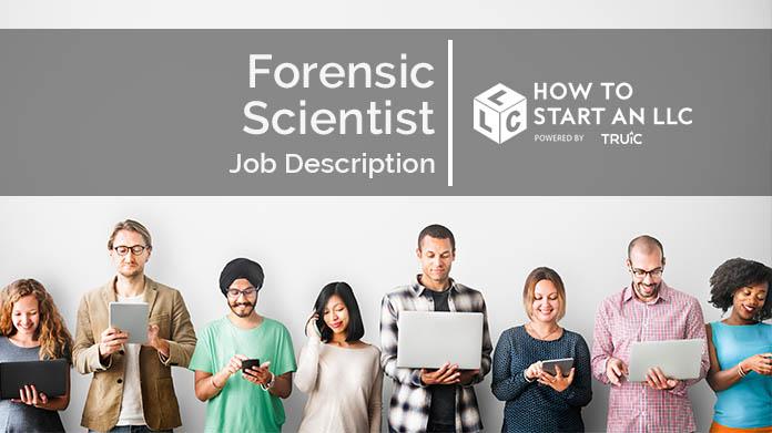 Forensic Scientist Job Description How to Start an LLC