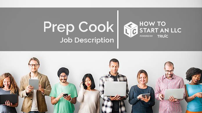 Prep Cook Job Description How to Start an LLC