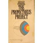 "Gerald Feinberg's ""Prometheus Project"""