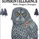 Bostrom on Superintelligence (5): Limiting an AI's Capabilities