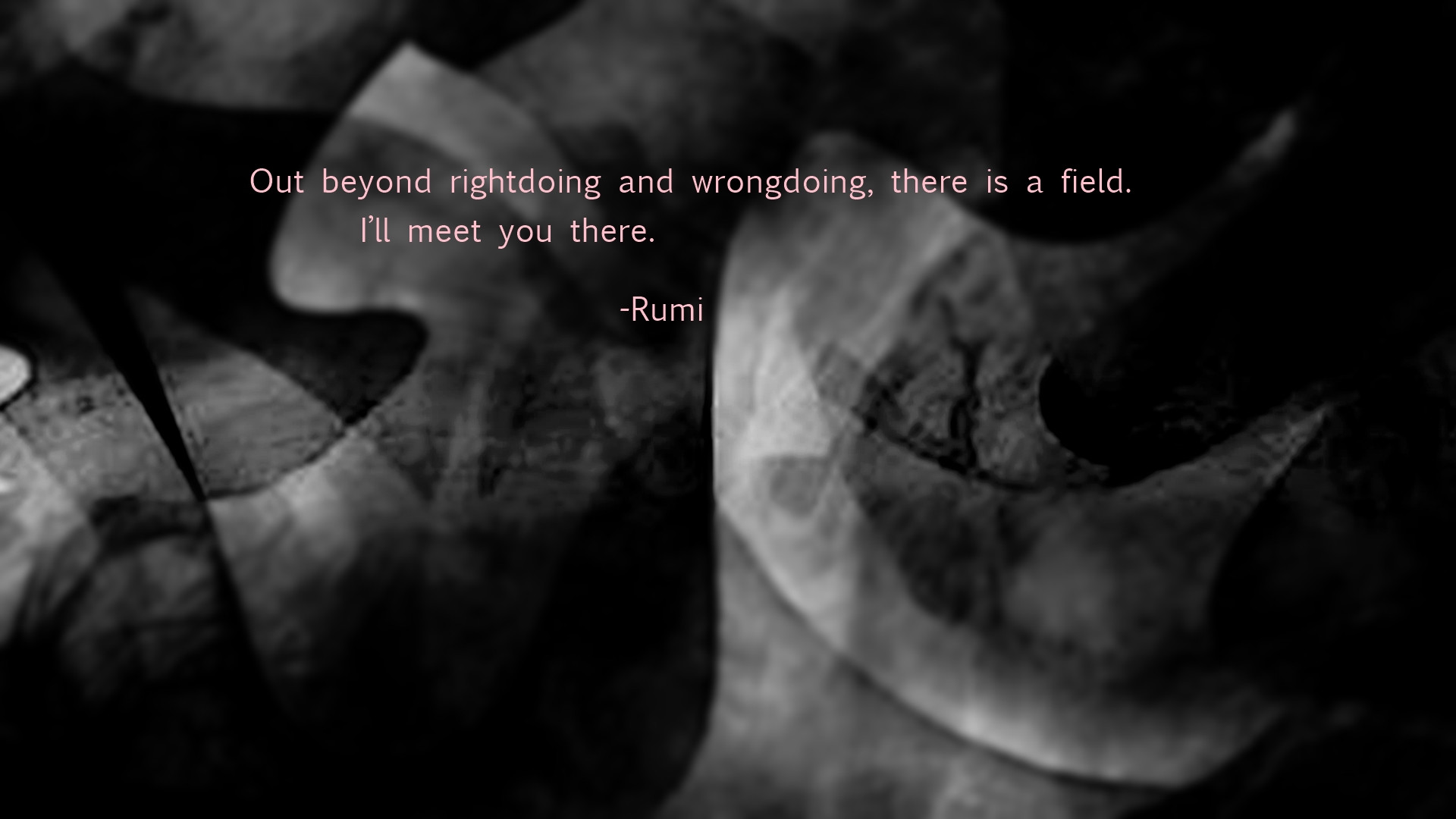 Everything Happens For A Reason Quote Wallpaper At The End Of The Day Another Rumi Gallery It Is