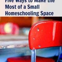 Five Ways To Make the Most of a Small Homeschooling Space