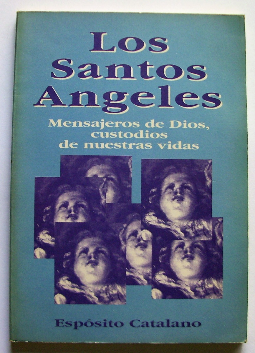 Angeles Custodios Libro Esposito Catalano Los Santos Angeles Boris Libros 65 00