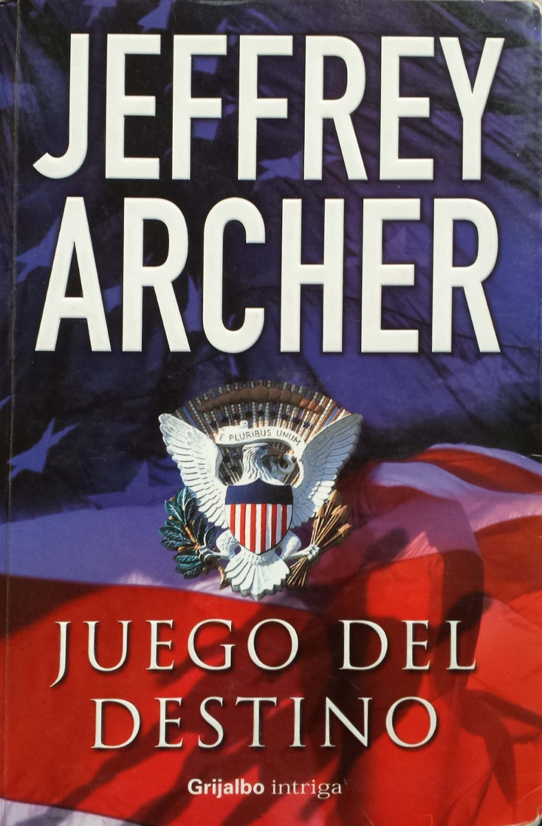 Jeffrey Archer Libros Juego Del Destino By Jeffrey Archer Thriller Green Libros 5 000