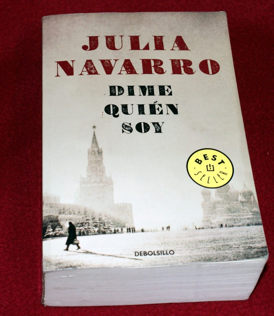 Julia Navarro Ultimo Libro Libro Dime Quien Soy Tell Me Who I Am Julia Navarro